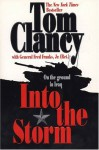 Into the Storm: On the Ground in Iraq (Commanders) - Tom Clancy, Frederick M. Franks