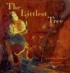The Littlest Tree - Charles Tazewell, Karen A. Jerome