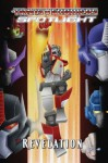 Revelations (The Transformers: Spotlight) - Simon Furman, E.J. Su, Nick Roche, Dan Khanna