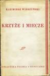 Krzyże i miecze - Kazimierz Wierzyński