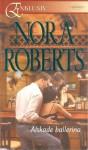 Älskade ballerina (The Stanislaskis, #6) - Nora Roberts