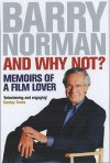 And Why Not? - Barry Norman