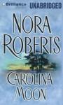 Carolina Moon - Dean Robertson, Nora Roberts