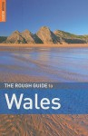 The Rough Guide to Wales - Catherine Le Nevez, Paul Whitfield, Mike Parker