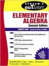 Schaum's Outline of Elementary Algebra - Barnett Rich, Philip A. Schmidt