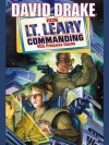 Lt. Leary, Commanding (Lt. Leary, #2) - David Drake