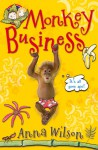 Monkey Business - Anna Wilson