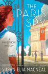 The Paris Spy - Susan Elia MacNeal