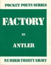 Factory - Antler