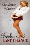 Becky's Last Chance - Constance Masters