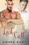 Last Call - Sierra Riley