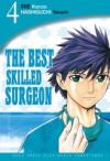 The Best Skilled Surgeon Vol. 4 - Kenzo Irie, Takashi Hashiguchi
