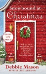 Snowbound at Christmas (Christmas, Colorado) - Debbie Mason