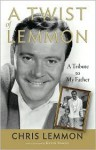A Twist of Lemmon - Christopher Lemmon, Kevin Spacey