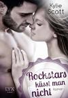Rockstars küsst man nicht - Kylie Scott, Katrin Reichardt