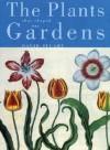 The Plants That Shaped Our Gardens - David Stuart