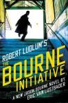 Robert Ludlum's (TM) The Bourne Initiative (Jason Bourne series) - Eric Van Lustbader