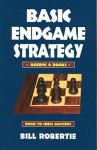 Basic Endgame Stratgy: Queens & Rooks (Road to Chess Mastery) - Bill Robertie