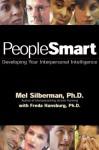 PeopleSmart: Developing Your Interpersonal Intelligence - Mel Silberman, Freda Hansburg