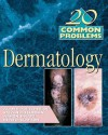 20 Common Probems in Dermatology - Steven R. Feldman