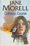 Collision Course - Jane Morell