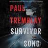 Survivor Song - Paul Tremblay