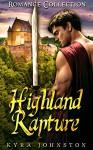 Highland Rapture - Kyra Johnston