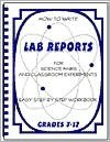Lab Reports: How to Write Lab Reports for Science Fairs and Classroom Experiments - Kimberley Nash