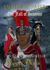 Empire Betrayed: The Fall of Sejanus - James Mace
