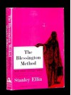 THE BLESSINGTON METHOD AND OTHER TALES: (TEN GRAND GUIGNOL MASTERPIECES) - Stanley Ellin