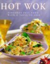 The Hot Wok - Linda Doeser