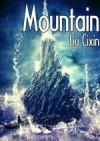 Mountain - Cixin Liu, Holger Nahm, Kim Fout, Verbena C.W., Malice Bathory