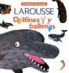 Delfines y Ballenas - Nathalie Choux, Agnès Vandewiele, Nathalie Chouk