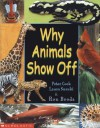 Why Animals Show Off - Peter Cook, Laura Suzuki, Ron Broda