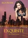Exquisite - Ella Frank