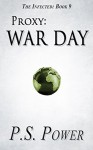 War Day (The Infected Book 9) - P.S. Power