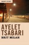 Brit Milah: Short Story - Ayelet Tsabari