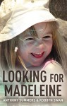 Looking for Madeleine - Anthony Summers, Robbyn Swan