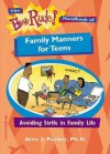 The How Rude! Handbook of Family Manners for Teens: Avoiding Strife in Family Life - Alex J. Packer, Pamela Espeland