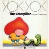 The Caterpillar: And Three Other Stories - Anne Van Der Essen, Etienne Delessert
