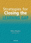 Strategies for Closing the Learning Gap - Mike Hughes