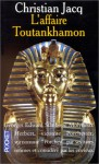 L'affaire Toutankhamon - Christian Jacq