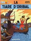 Alix, Tome 4: La Tiare D'oribal - Jacques Martin
