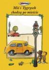 Miś i Tygrysek chodzą po mieście - Janosch
