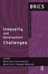 Inequality and Development Challenges: Brics National Systems of Innovation - Mario Scerri, Maria Clara Couto Soares, Rasigan Maharajh