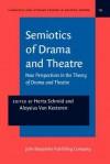 Semiotics of Drama and Theatre - Roberto Ed. Schmid