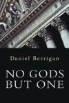 No Gods but One - Daniel Berrigan