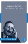 Die Liebe der Erika Ewald - Stefan Zweig