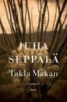 Takla Makan - Juha Seppälä