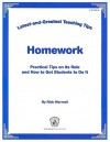 Homework: Practical Tips on Its Role and How to Get Students to Do It - Rick Wormeli